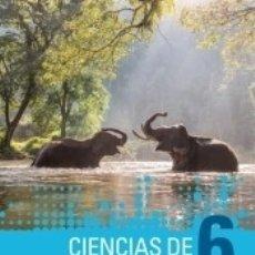 Libros: CIENCIAS DE LA NATURALEZA 6. Lote 179152062