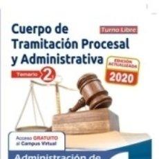Libros: TRAMITACIÓN PROCESAL Y ADMINISTRATIVA ADMINISTRACIÓN JUSTICIA TURNO LIBRE TEMARIO VOL II. Lote 179159412