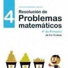 Libros: RESOLUCIÓN DE PROBLEMAS MATEMÁTICOS 4. Lote 179252256