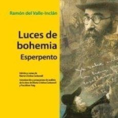 Libros: LUCES DE BOHEMIA. COLECCIÓN BIBLIOTECA DE AUTORES CLÁSICOS. BACHILLERATO. Lote 179337570