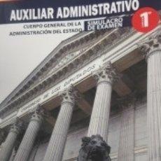 Libros: AUXILIAR ADMINISTRATIVO. CUERPO GENERAL DE LA ADMINISTRACIÓN DEL ESTADO. SIMULACRO DE EXAMEN. Lote 179403688