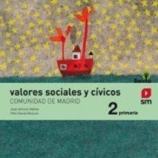 Libros: VALORES SOCIALES Y CÍVICOS. 2 PRIMARIA. SAVIA (MADRID). Lote 179950646