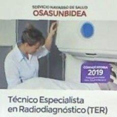 Libros: TÉCNICO ESPECIALISTA EN RADIODIAGNÓSTICO (TER) DEL SERVICIO NAVARRO DE SALUD-OSASUNBIDEA. TEMARIO. Lote 179959483