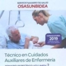 Libros: TÉCNICO EN CUIDADOS AUXILIARES DE ENFERMERÍA DEL SERVICIO NAVARRO DE SALUD-OSASUNBIDEA. TEMARIO. Lote 179959487