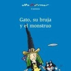 Libros: GATO, SU BRUJA Y EL MONSTRUO. Lote 180099091