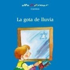 Libros: LA GOTA DE LLUVIA. Lote 180099198