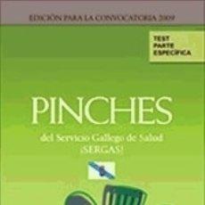 Libros: PINCHES DEL SERVICIO GALLEGO DE SALUD (SERGAS). TEST PARTE ESPECÍFICA. Lote 180337260