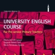 Libros: UNIVERSITY ENGLISH COURSE FOR PRE-SERVICE PRIMARY TEACHERS. Lote 180344862