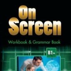 Libros: ON SCREEN B1+ WORKBOOK (INT). Lote 180439848