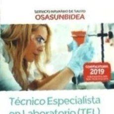 Libros: TÉCNICO ESPECIALISTA EN LABORATORIO (TEL) DEL SERVICIO NAVARRO DE SALUD-OSASUNBIDEA. TEMARIO. Lote 180446433