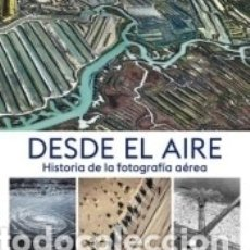 Libros: DESDE EL AIRE. Lote 180452736