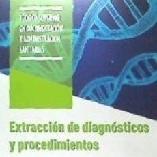 Libros: EXTRACCIÓN DE DIAGNÓSTICOS Y PROCEDIMIENTOS. Lote 180845970