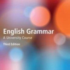 Libros: ENGLISH GRAMMAR A UNIVERSITY COURSE. Lote 180860258