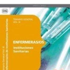 Libros: ENFERMERAS/OS INSTITUCIONES SANITARIAS. TEMARIO GENERAL VOL. III.. Lote 180875898