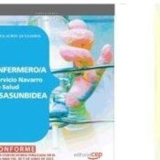 Libros: ENFERMERO/A DEL SERVICIO NAVARRO DE SALUD-OSASUNBIDEA. SIMULACROS DE EXAMEN. Lote 180875902