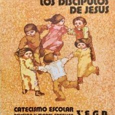 Libros: LOS DISCÍPULOS DE JESÚS. CATECISMO ESCOLAR 3º EGB. AÑO: 1982. Lote 181411053