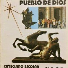 Libros: PUEBLO DE DIOS. CATECISMO ESCOLAR 8º EGB. AÑO: 1983. Lote 181412828