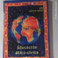 Libros: EDUCACIÓN ÉTICO CÍVICA. Lote 181433236