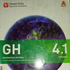 Libros: LIBROS DE TEXTO GH GEOGRAFIA E HISTORIA VICENS VIVES EDUCACION SECUNDARIA 4.1. Lote 181928458