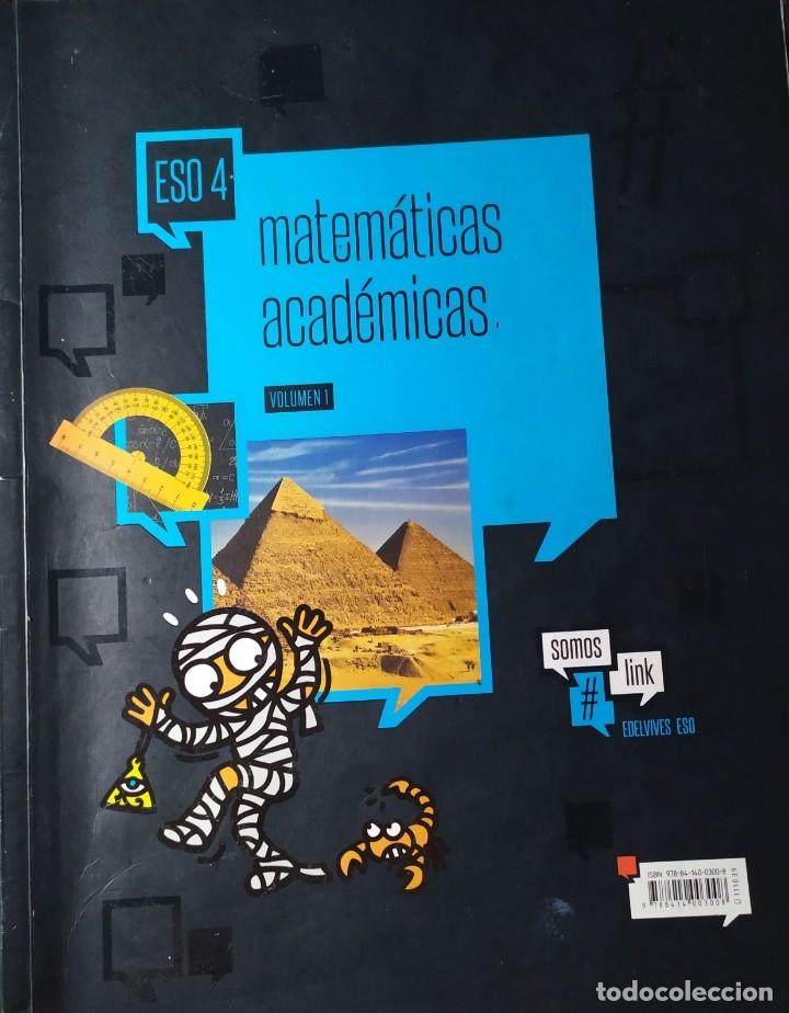 MATEMATICAS ACADEMICAS 4º DE ESO PRIMER Y SEGUNDO VOLUMEN (Libros Nuevos - Libros de Texto - ESO)