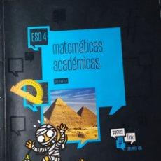 Libros: MATEMATICAS ACADEMICAS 4º DE ESO PRIMER Y SEGUNDO VOLUMEN. Lote 181934181