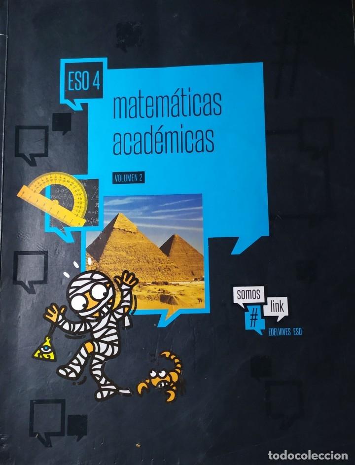 Libros: MATEMATICAS ACADEMICAS 4º DE ESO PRIMER Y SEGUNDO VOLUMEN - Foto 2 - 181934181