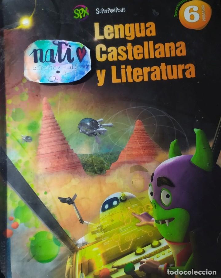 SPX LENGUA CASTELLANA Y LITERATURA DE TERCER TRIMESTRE DE SEXTO SEXTO PRIMARIA (Libros Nuevos - Libros de Texto - ESO)