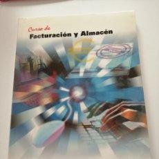 Libros: CURSO DE FACTURACIÓN Y ALMACÉN. 2003. Lote 182969786