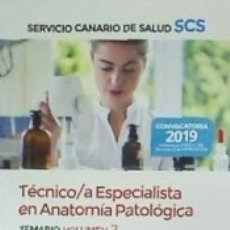 Libros: TÉCNICO/A ESPECIALISTA EN ANATOMÍA PATOLÓGICA DEL SERVICIO CANARIO DE SALUD. TEMARIO VOLUMEN 2. Lote 182976196