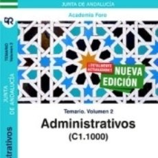 Libros: ADMINISTRATIVOS DE LA JUNTA DE ANDALUCÍA (C1.1000). TEMARIO VOLUMEN 2.. Lote 183096042