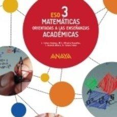 Libros: MATEMÁTICAS ORIENTADAS A LAS ENSEÑANZAS ACADÉMICAS 3. (COLEGIOS BILINGÜES). Lote 183096063