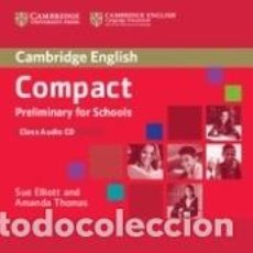 Libros: COMPACT PRELIMINARY FOR SCHOOLS CLASS AUDIO CD. Lote 183389741