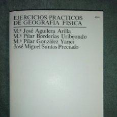 Libros: EJERCICIOS PRÁCTICOS DE GEOGRAFÍA FÍSICA..1990. Lote 188052632