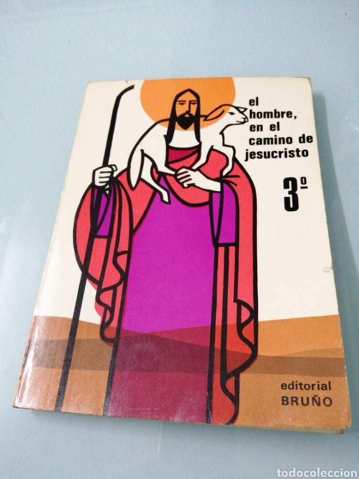 Libros: DOS VOLÚMENES EL HOMBRE EN EL CAMINO DE JESUCRISTO. BRUÑO. EN EL CAMINO DE JESUCRISTO. PPC.1969-1970 - Foto 2 - 188467241