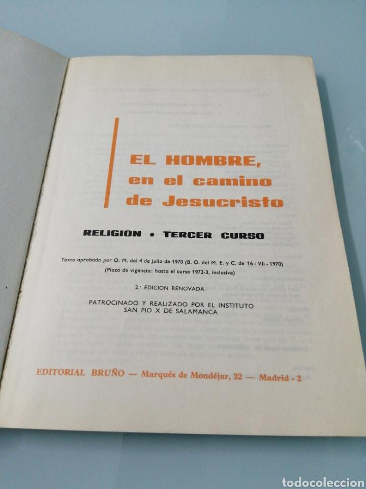 Libros: DOS VOLÚMENES EL HOMBRE EN EL CAMINO DE JESUCRISTO. BRUÑO. EN EL CAMINO DE JESUCRISTO. PPC.1969-1970 - Foto 3 - 188467241