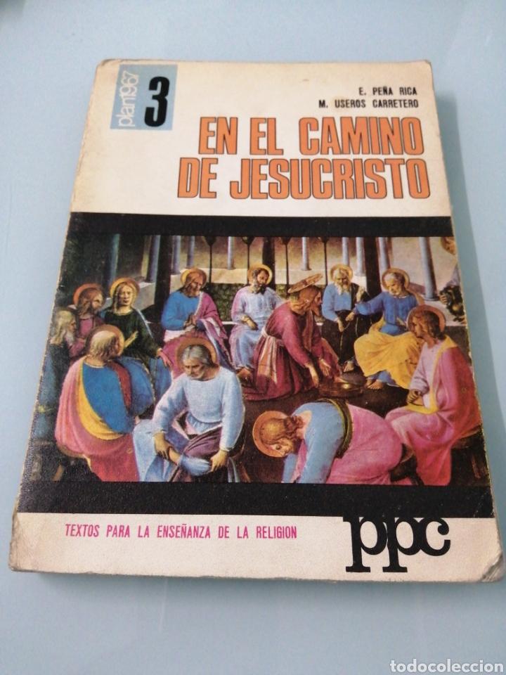Libros: DOS VOLÚMENES EL HOMBRE EN EL CAMINO DE JESUCRISTO. BRUÑO. EN EL CAMINO DE JESUCRISTO. PPC.1969-1970 - Foto 8 - 188467241