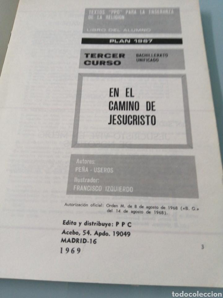 Libros: DOS VOLÚMENES EL HOMBRE EN EL CAMINO DE JESUCRISTO. BRUÑO. EN EL CAMINO DE JESUCRISTO. PPC.1969-1970 - Foto 9 - 188467241