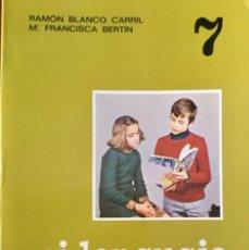 Libros: MI LENGUAJE 7º EGB. EDELVIVES. AÑO: 1979. SIN USAR. Lote 189279593