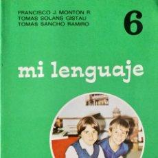 Libros: MI LENGUAJE 6º EGB. EDELVIVES. AÑO: 1977. SIN USAR.. Lote 189279846
