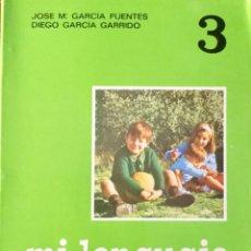 Libros: MI LENGUAJE 3º EGB. EDELVIVES. AÑO: 1977. SIN USAR.. Lote 189280752