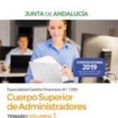 Libros: CUERPO SUPERIOR DE ADMINISTRADORES [ESPECIALIDAD GESTIÓN FINANCIERA (A1 1200)] DE LA JUNTA DE. Lote 189727037