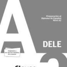 Libros: PREPARACIÓN AL DELE A2. RESPUESTAS EXPLICADAS Y TRANSCRIPCIONES. EDICIÓN 2020. Lote 190906153