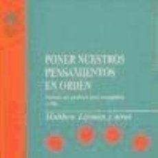 Libros: PONER NUESTROS PENSAMIENTOS EN ORDEN. Lote 190914786