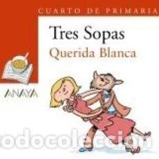Libros: BLÍSTER QUERIDA BLANCA 4º DE PRIMARIA. Lote 190922996