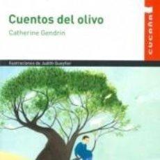 Libros: CUENTOS DEL OLIVO (CUCAÑA). Lote 190931415