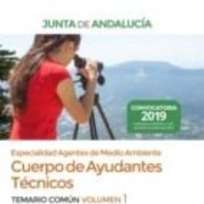 Libros: CUERPO DE AYUDANTES TÉCNICOS ESPECIALIDAD AGENTES DE MEDIO AMBIENTE DE LA JUNTA DE ANDALUCÍA.. Lote 191039437