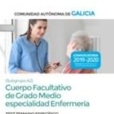 Libros: CUERPO FACULTATIVO DE GRADO MEDIO DE LA COMUNIDAD AUTÓNOMA DE GALICIA (SUBGRUPO A2) ESPECIALIDAD. Lote 191039442