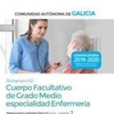 Libros: CUERPO FACULTATIVO DE GRADO MEDIO DE LA COMUNIDAD AUTÓNOMA DE GALICIA (SUBGRUPO A2) ESPECIALIDAD. Lote 191039456