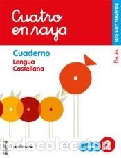 GLOBALIZADO CUATRO EN RAYA CUADERNO LENGUA PAUTA 2 PRIMARIA 2 TRIM (Libros Nuevos - Libros de Texto - Infantil y Primaria)