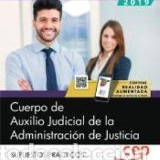Libros: CUERPO DE AUXILIO JUDICIAL DE LA ADMINISTRACIÓN DE JUSTICIA. SUPUESTOS PRÁCTICOS. Lote 191047533